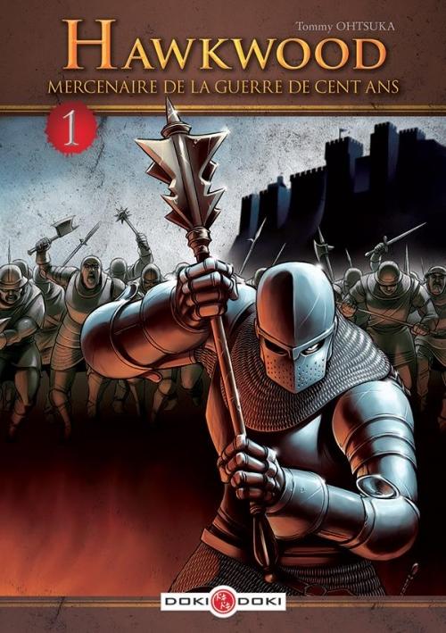 Couverture Hawkwood : Mercenaire de la guerre de cent ans, tome 1