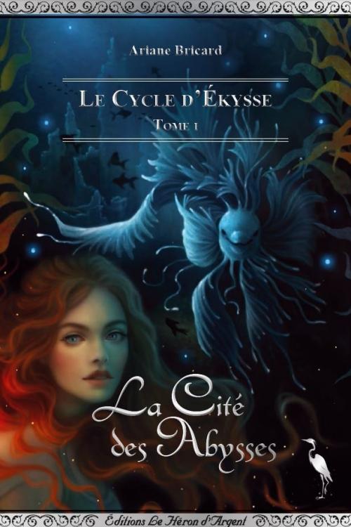 Couverture Le Cycle d'Ekysse, tome 1 : La Cité des Abysses