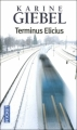 Couverture Terminus Elicius Editions Pocket 2011
