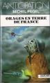 Couverture Orages en terre de France Editions Fleuve (Noir - Anticipation) 1991