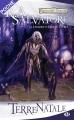 Couverture Les Royaumes Oubliés : La Légende de Drizzt, tome 01 : Terre Natale Editions Milady (Poche) 2009