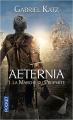 Couverture Aeternia, tome 1 : La marche du prophète Editions Pocket (Science-fiction) 2016
