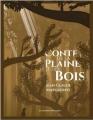 Couverture Conte de la plaine et des bois Editions Les Moutons Electriques (La bibliothèque voltaïque) 2016