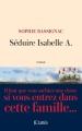 Couverture Séduire Isabelle A. Editions JC Lattès (Littérature française) 2016
