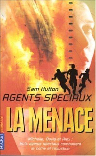 Couverture Agents Spéciaux, tome 3 : La Menace
