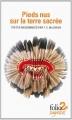 Couverture Pieds nus sur la terre sacrée Editions Folio  (Sagesses) 2014
