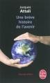 Couverture Une brève histoire de l'avenir Editions Le Livre de Poche 2012