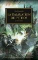 Couverture L'Hérésie d'Horus, tome 30 :  La Damnation de Pythos Editions Black Library 2014