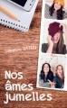 Couverture Nos âmes jumelles, tome 1 Editions France Loisirs 2016