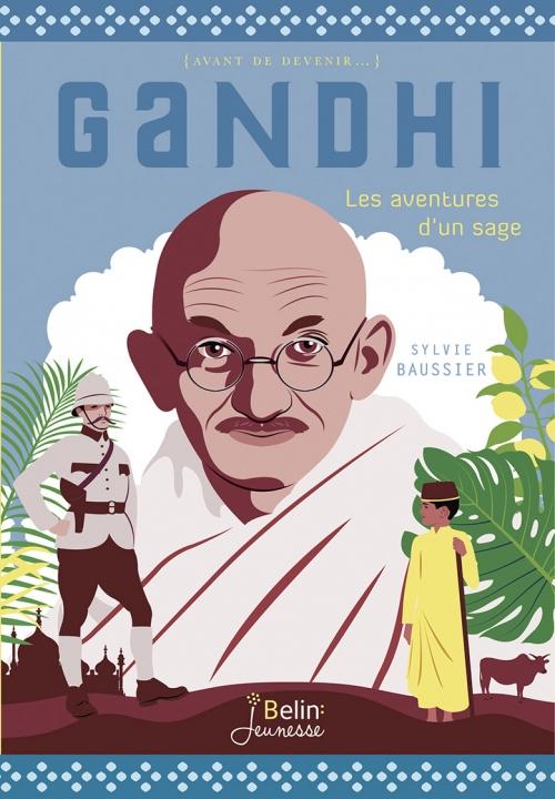 Couverture Ghandi : Les aventures d'un futur sage