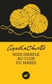 Couverture Miss Marple au club du mardi / Le club du mardi continue Editions du Masque 2015