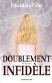 Couverture Doublement infidèle Editions JCL 2009