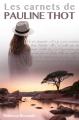 Couverture Les carnets de Pauline Thot Editions Autoédité 2016