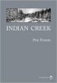 Couverture Indian creek Editions Gallmeister (Nature writing) 2016