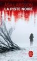 Couverture La piste noire Editions Le Livre de Poche (Thriller) 2016