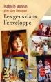 Couverture Les gens dans l'enveloppe Editions Le Livre de Poche 2016