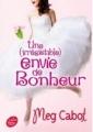 Couverture Une (irrésistible) envie de bonheur / Happy end ! Editions Le Livre de Poche (Jeunesse) 2016