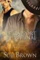 Couverture Le ranch de la vache perdue, tome 1 : Le rapport matinal Editions Dreamspinner Press 2014