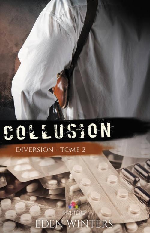Couverture Diversion, tome 2 : Collusion