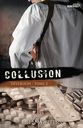 Couverture Diversion, tome 2 : Collusion