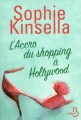 Couverture L'Accro du shopping, tome 7 : L'Accro du shopping à Hollywood Editions Belfond 2015