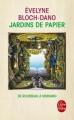 Couverture Jardins de papier Editions Le Livre de Poche 2016