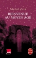 Couverture Bienvenue au moyen âge Editions Le Livre de Poche 2016