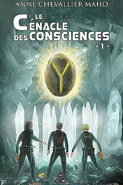 Couverture Le cénacle des consciences, tome 1