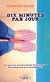 Couverture Dix Minutes par Jour Editions Michel Lafon 2015