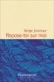 Couverture Repose-toi sur moi Editions Flammarion 2016