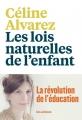 Couverture Les lois naturelles de l'enfant Editions Les arènes 2016