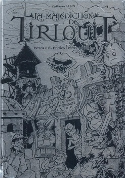 Couverture La malédiction de Tirlouit, intégrale