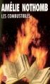 Couverture Les combustibles Editions Le Livre de Poche 2006
