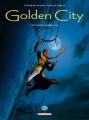 Couverture Golden City, intégrale, tome 2 Editions Delcourt (Long métrage) 2010