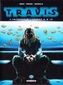 Couverture Travis, intégrale, tome 3 Editions Delcourt (Long métrage) 2013