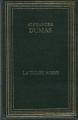 Couverture La tulipe noire Editions Grands Ecrivains 1986