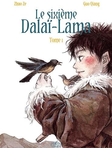 Couverture Le sixième Dalaï-Lama, tome 1