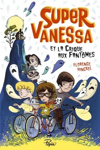 Couverture Super-Vanessa et la crique aux fantômes