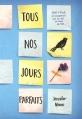 Couverture Tous nos jours parfaits Editions France Loisirs 2016
