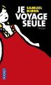 Couverture Je voyage seule Editions Pocket (Thriller) 2016