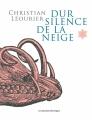 Couverture Dur silence de la neige Editions Les Moutons Electriques (La bibliothèque voltaïque) 2016