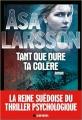 Couverture Tant que dure ta colère Editions Albin Michel 2016