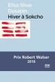 Couverture Hiver à Sokcho Editions Zoe 2016