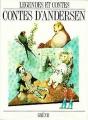 Couverture Contes d'Andersen / Beaux contes d'Andersen / Les contes d'Andersen Editions Gründ (Légendes et Contes) 1986
