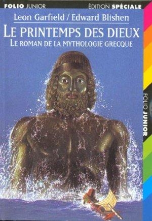 Couverture Le printemps des dieux : Le roman de la mythologie grecque