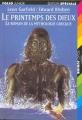 Couverture Le printemps des dieux : Le roman de la mythologie grecque Editions Folio  (Junior - Edition spéciale) 1999