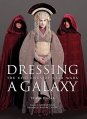 Couverture Dressing a Galaxy : The Costumes of Star Wars Editions Abrams 2005