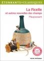 Couverture La ficelle et autres nouvelles des champs Editions Flammarion (GF - Etonnants classiques) 2016
