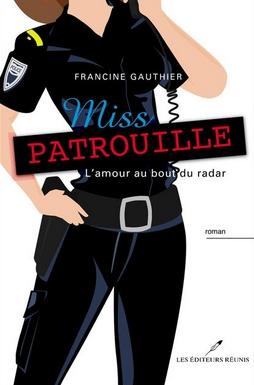 Couverture Miss Patrouille : L'amour au bout du radar