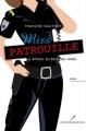 Couverture Miss Patrouille : L'amour au bout du radar Editions Les éditeurs réunis 2015